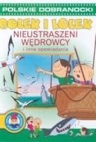 Okładka książki Bolek i Lolek Nieustraszeni wędrowcy i inne opowiadania