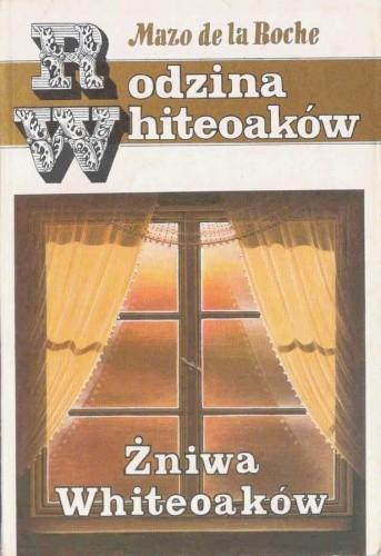 Okładka książki Żniwa Whiteoaków