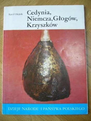 Okładka książki Cedynia, Niemcza, Głogów, Krzyszków