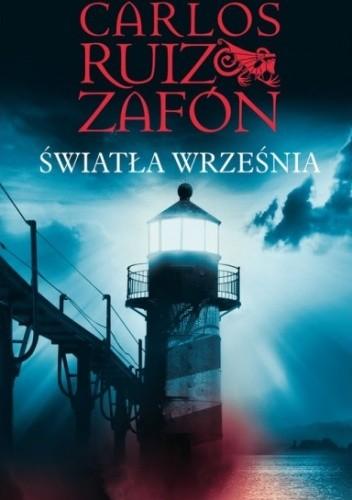 Carlos Ruiz Zafon - Światła września