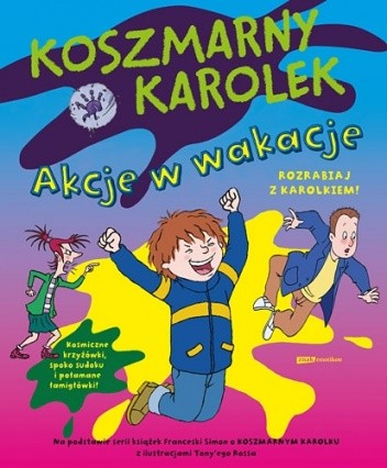Okładka książki Koszmarny Karolek. Akcje w wakacje