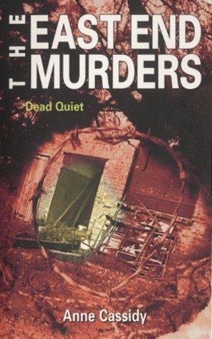 Okładka książki Dead Quiet (The East End Murders)
