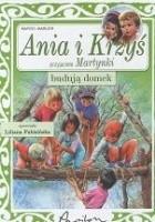 Ania i Krzyś budują domek
