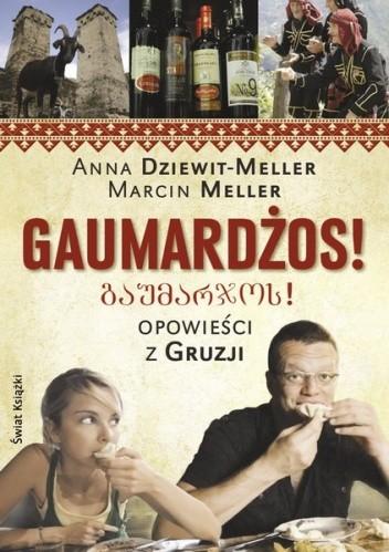 Okładka książki Gaumardżos. Opowieści z Gruzji