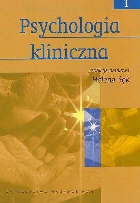 Okładka książki Psychologia kliniczna - tom 1