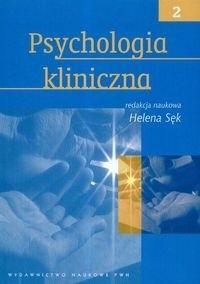 Okładka książki Psychologia kliniczna - tom 2