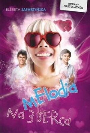 Okładka książki Melodia na 3 serca