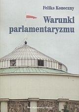 Okładka książki Warunki parlamentaryzmu