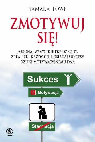 Okładka książki Zmotywuj się!