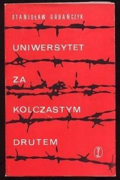 Okładka książki Uniwersytet za kolczastym drutem