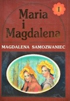 Maria i Magdalena tom I