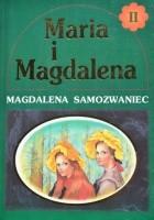 Maria i Magdalena tom II