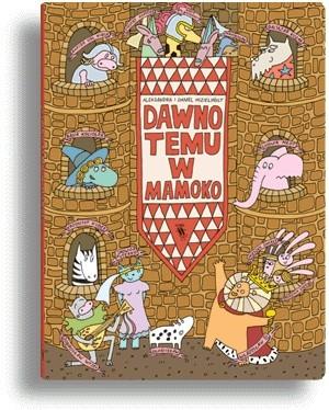 Okładka książki Dawno temu w Mamoko