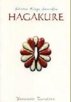 Hagakure. Sekretna Księga Samurajów