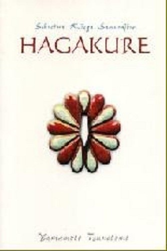 Okładka książki Hagakure. Sekretna Księga Samurajów