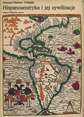 Okładka książki Hispanoameryka i jej cywilizacje
