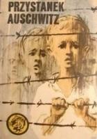 Przystanek Auschwitz