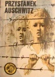 Okładka książki Przystanek Auschwitz