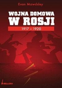 Okładka książki Wojna Domowa w Rosji 1917-1920