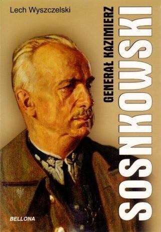 Okładka książki Generał Kazimierz Sosnkowski
