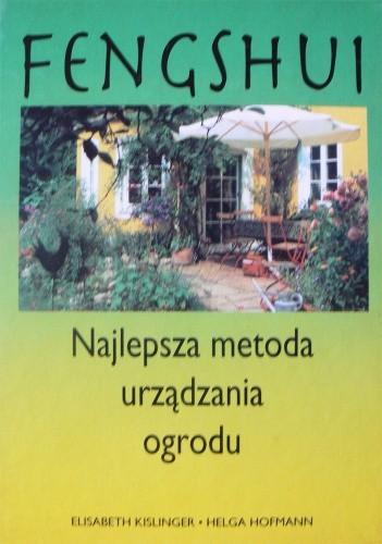 Okładka książki Feng shui. Najlepsza metoda urządzania ogrodu