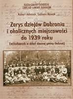 Okładka książki Zarys dziejów Dobronia i okolicznych miejscowości do 1939 roku (wchodzących w skład obecnej gminy Dobroń)