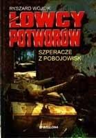 Okładka książki Łowcy potworów. Szperacze z pobojowisk