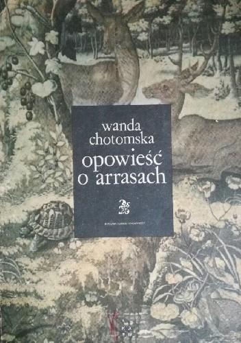 Okładka książki Opowieść o arrasach