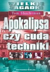 Okładka książki Apokalipsa czy cuda techniki