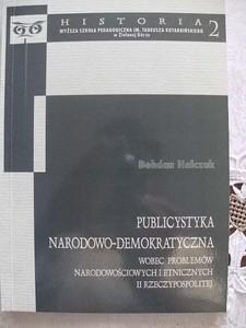 Okładka książki Publicystyka narodowo-demokratyczna wobec problemów narodowościowych i etnicznych II Rzeczypospolitej