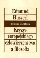 Kryzys europejskiego człowieczeństwa a filozofia