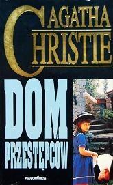 Okładka książki Dom przestępców