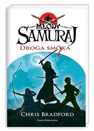 Okładka książki Młody samuraj. Droga Smoka