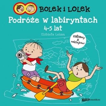 Okładka książki Bolek i Lolek. Podróże w labiryntach
