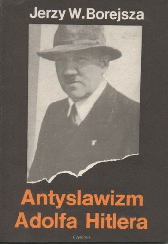 Okładka książki Antyslawizm Adolfa Hitlera