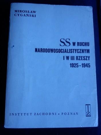 Okładka książki SS w ruchu narodowosocjalistycznym i w III Rzeszy 1925-1945.