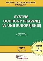 Okładka książki System ochrony prawnej w Unii Europejskiej