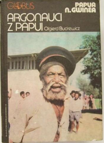 Okładka książki Argonauci z Papui. Papua N. Gwinea