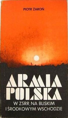 Okładka książki Armia Polska w ZSRR, na Bliskim i Środkowym Wschodzie