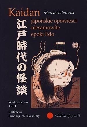 Okładka książki Kaidan japońskie opowieści niesamowite epoki Edo