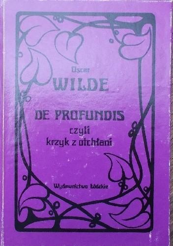 Okładka książki De profundis czyli krzyk z otchłani