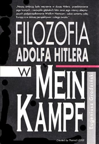 Okładka książki Filozofia Adolfa Hitlera w Mein Kampf