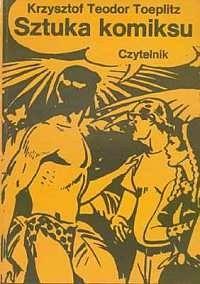 Okładka książki Sztuka komiksu: próba definicji nowego gatunku artystycznego