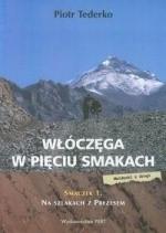 Okładka książki Włóczęga w pięciu smakach. Smaczek 1: Na szlakach z prezesem