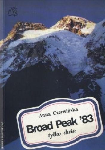 Okładka książki Broad Peak '83: tylko dwie
