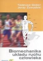 Biomechanika układu ruchu człowieka