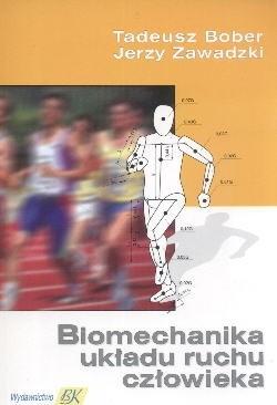 Okładka książki Biomechanika układu ruchu człowieka