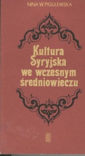 Okładka książki Kultura Syryjska we wczesnym średniowieczu