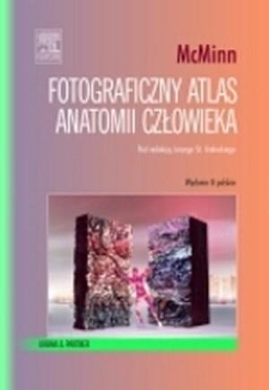 Okładka książki Fotograficzny atlas anatomii człowieka McMinn
