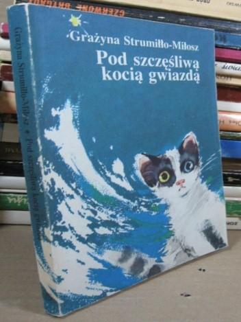Okładka książki Pod szczęśliwą kocią gwiazdą